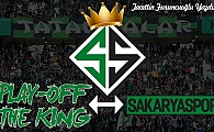 PLAY OFF THE KING SAKARYASPOR