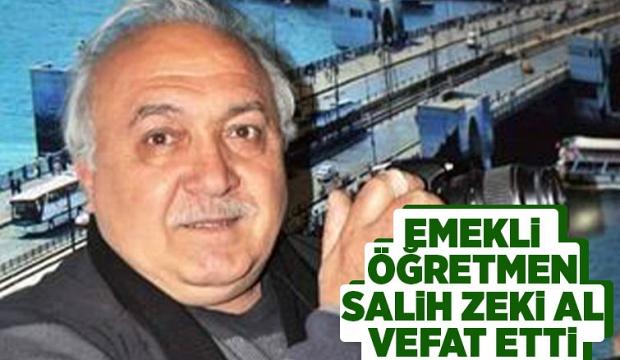 Emekli öğretmen Salih Zeki Al vefat etti